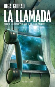 La Llamada, de Olga Guirao